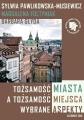Tożsamość miasta a tożsamość miejsca - okładka