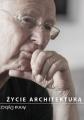 Dybczyńska-Bułyszko A. Życie architekturą