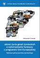 Ostenda A. Jakość życia górali żywieckich a wykorzystanie funduszy z programów Unii Europejskiej. Wybrane gminy powiatu żywieckiego