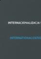 Internacjonalizacja szkolnictwa wyższego w Polsce i za granicą. Wybrane problemy.